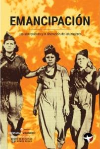 Emancipación. Las anarquistas y la liberación de las mujeres