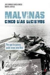 Malvinas: cinco días decisivos