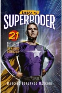 Libera Tu Superpoder