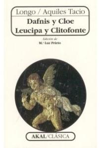 Dafnis y Cloe. Leucipa y Clitofonte