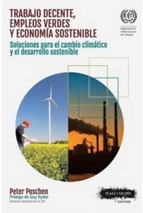 Trabajo decente, empleos verdes y economía sostenible