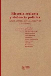 Historia reciente y violencia política. Lucha armada en la Argentina, la revista.