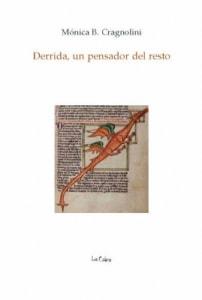 Derrida, un pensador del resto