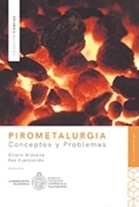 Pirometalurgia Conceptos y problemas
