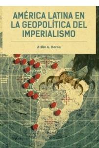 América Latina En La Geopolítica Del Imperialismo
