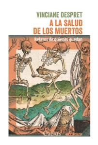 A LA SALUD DE LOS MUERTOS