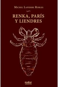 Renka, París y Liendres
