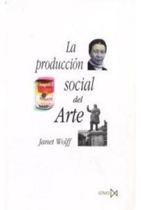La Producción Social del Arte