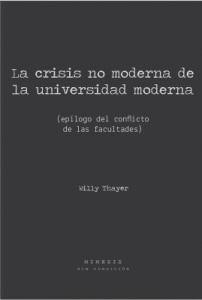 La crisis no moderna  de la universidad moderna