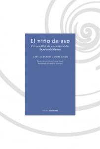 El Niño De Eso. Psicoanálisis De Una Entrevista: La Psicosis Blanca.