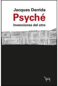 PSYCHÉ. Invensiones Del Otro