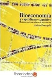 Bioeconomia y capitlaismo cognitivo