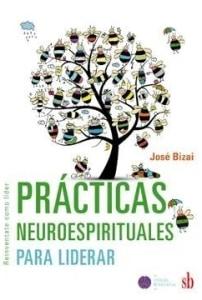 Practicas neuroespirituales para liderar