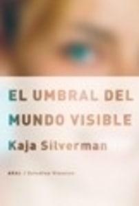 El umbral del mundo visible