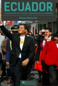 Ecuador. Los Desafíos De La Nueva Izquierda