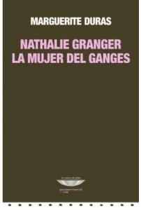 Nathalie Granger - La mujer del Ganges