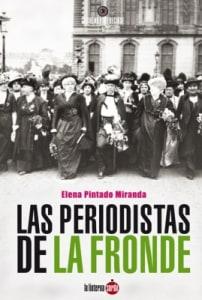 Las periodistas de La Fronde
