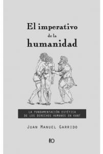 El imperativo de la humanidad: la fundamentación estética de los derechos humanos en Kant