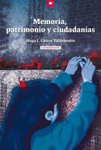 Memoria, patrimonio y ciudadanías