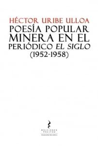 POESÍA POPULAR MINERA EN EL PERIÓDICO EL SIGLO