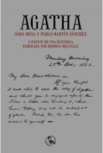 Agatha A partir de una historia esbozada por Herman Melville