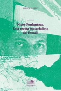 Nicos Poulantzas. Una teoría materialista del Estado