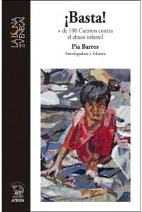 ¡Basta! + de 100 cuentos contra el abuso infantil