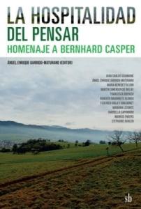 La hospitalidad del pensar. Homenaje a Bernhard Casper