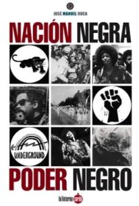 Nación negra. Poder negro.