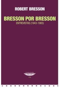 Bresson por Bresson