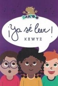 ¡Ya sé leer! K X W Y Z