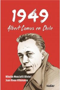 1949. Albert Camus en Chile