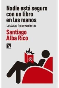 Nadie está seguro con un libro en las manos