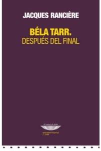 Bela Tarr. Después del final