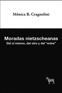 Moradas Nietzscheanas. Del Sí Mismo, Del Otro Y Del Entre