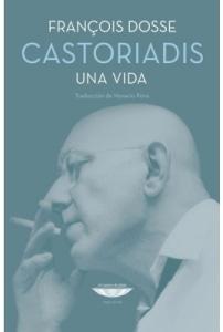 Castoriadis. Una vida