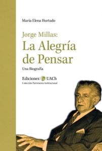 Jorge Millas. La Alegría de Pensar