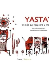 Yastay, el niño que recuperó la memoria