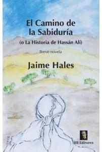 El camino de la sabiduría  (O la historia de Hassán Alí)