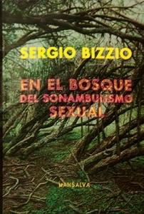 En el bosque del sonambulismo sexual