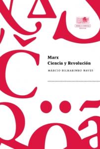 Marx: Ciencia y Revolución.