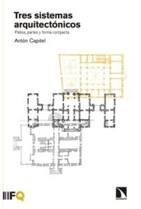 Tres sistemas arquitectónicos