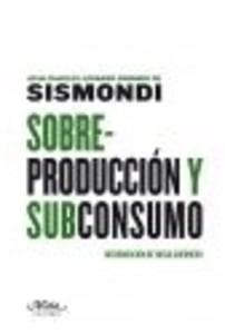 Sobreproducción y subconsumo