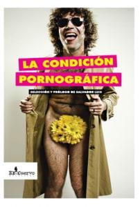 LA CONDICIÓN PORNOGRÁFICA