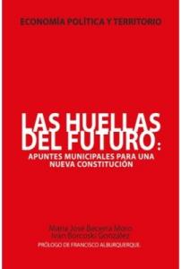 Las huellas del futuro: apuntes municipales para una nueva Constitución
