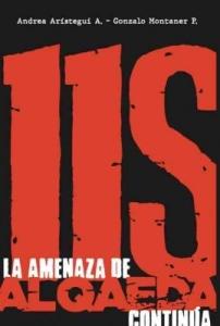 11S. La amenaza de Al Qaeda continúa