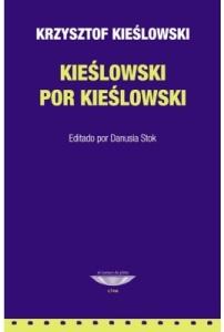 Kie›slowski por Kieslowski