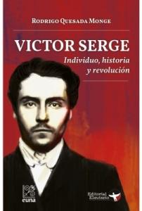 Víctor Serge. Individuo, historia y revolución