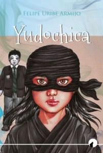 Yudochica: los héroes caminan entre nosotros