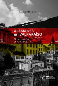 ALEMANES EN VALPARAÍSO (1830-1930)